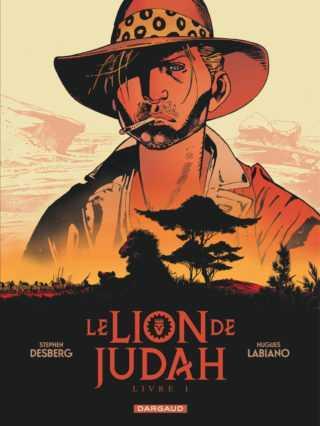 Le Lion de Judah, Desberg et Labiano se retrouvent sous le soleil africain