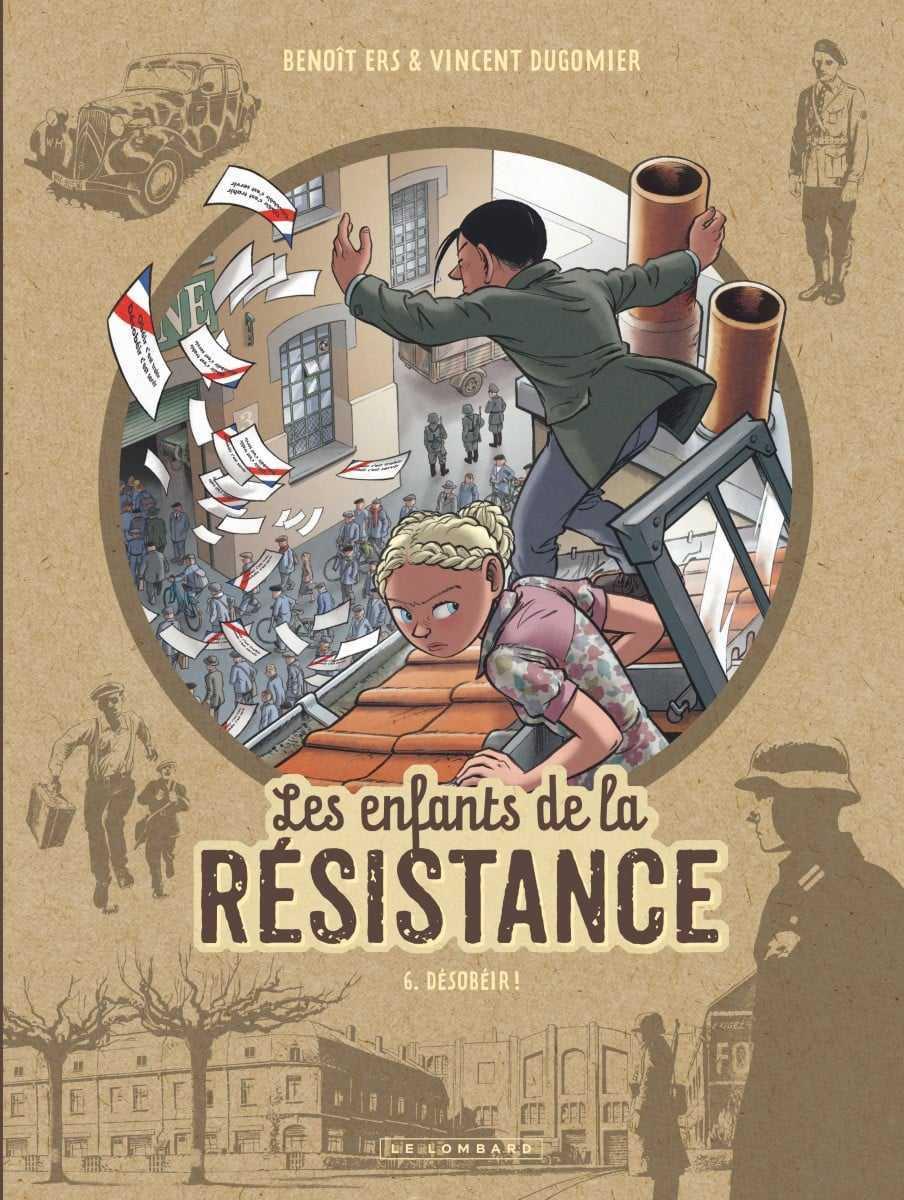 Les Enfants de la Résistance T6, le STO déchire la France