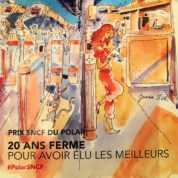 Festival d'Angoulême : Le fauve Polar SNCF et le prix SNCF du polar, une sélection unique