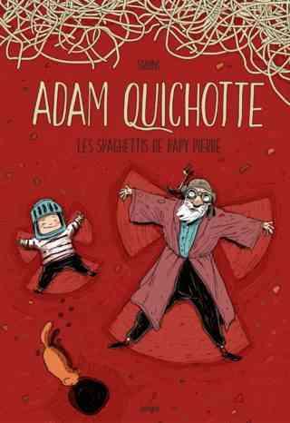 Adam Quichotte, petit aventurier charmant