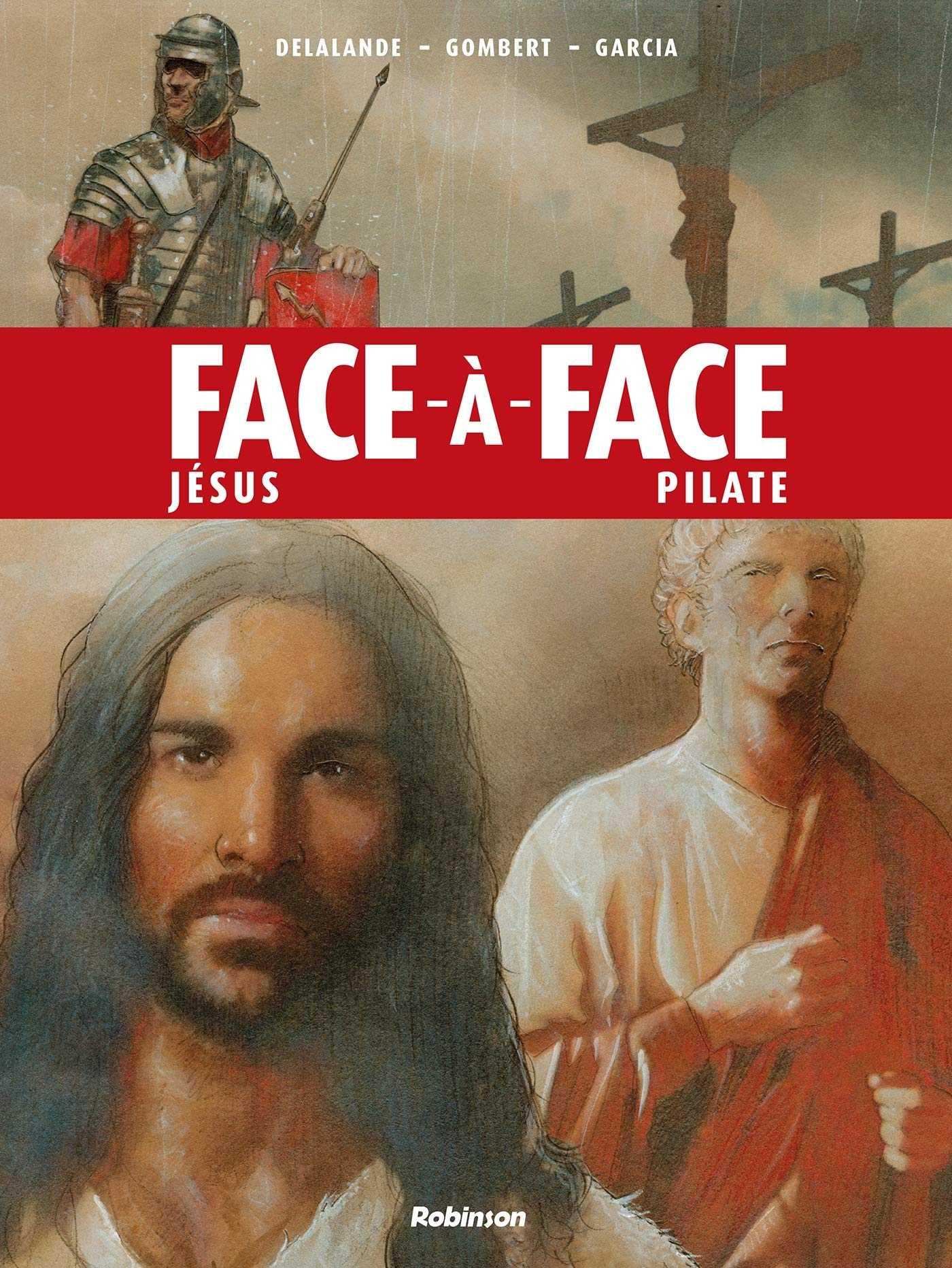 Face-à-face Jésus et Pilate, un duel qui a changé le monde