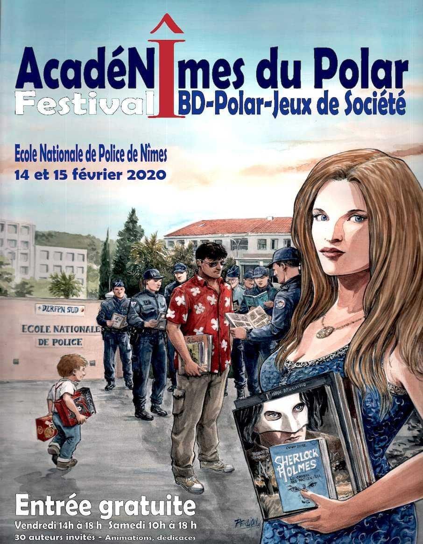 AcadéNîmes du Polar, c'est les 14 et 15 février 2020 à l'École Nationale de Police avec Berlion, Matz, Terpant ou Willem