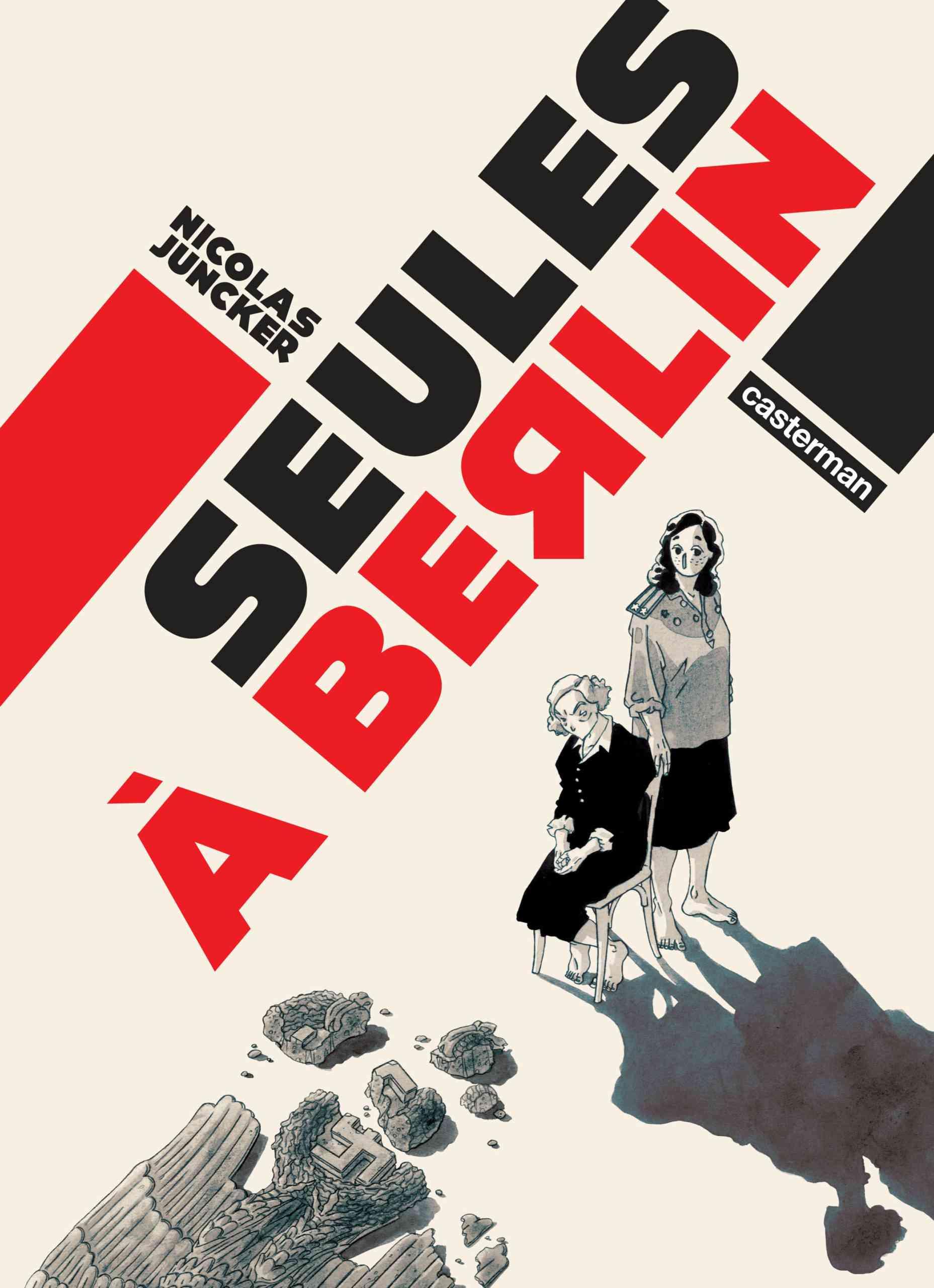 Seules à Berlin, deux femmes en guerre