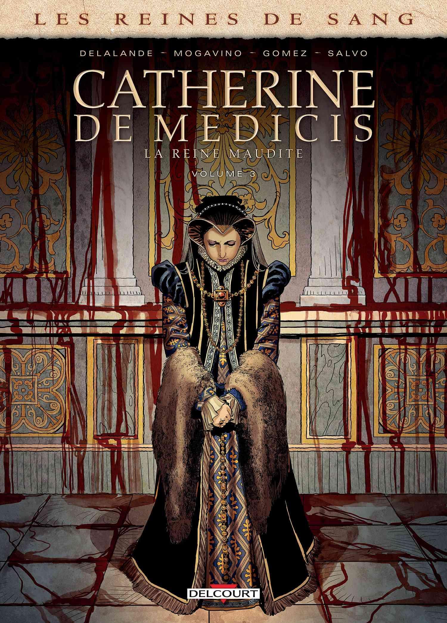 Catherine de Médicis T3, reine sanglante