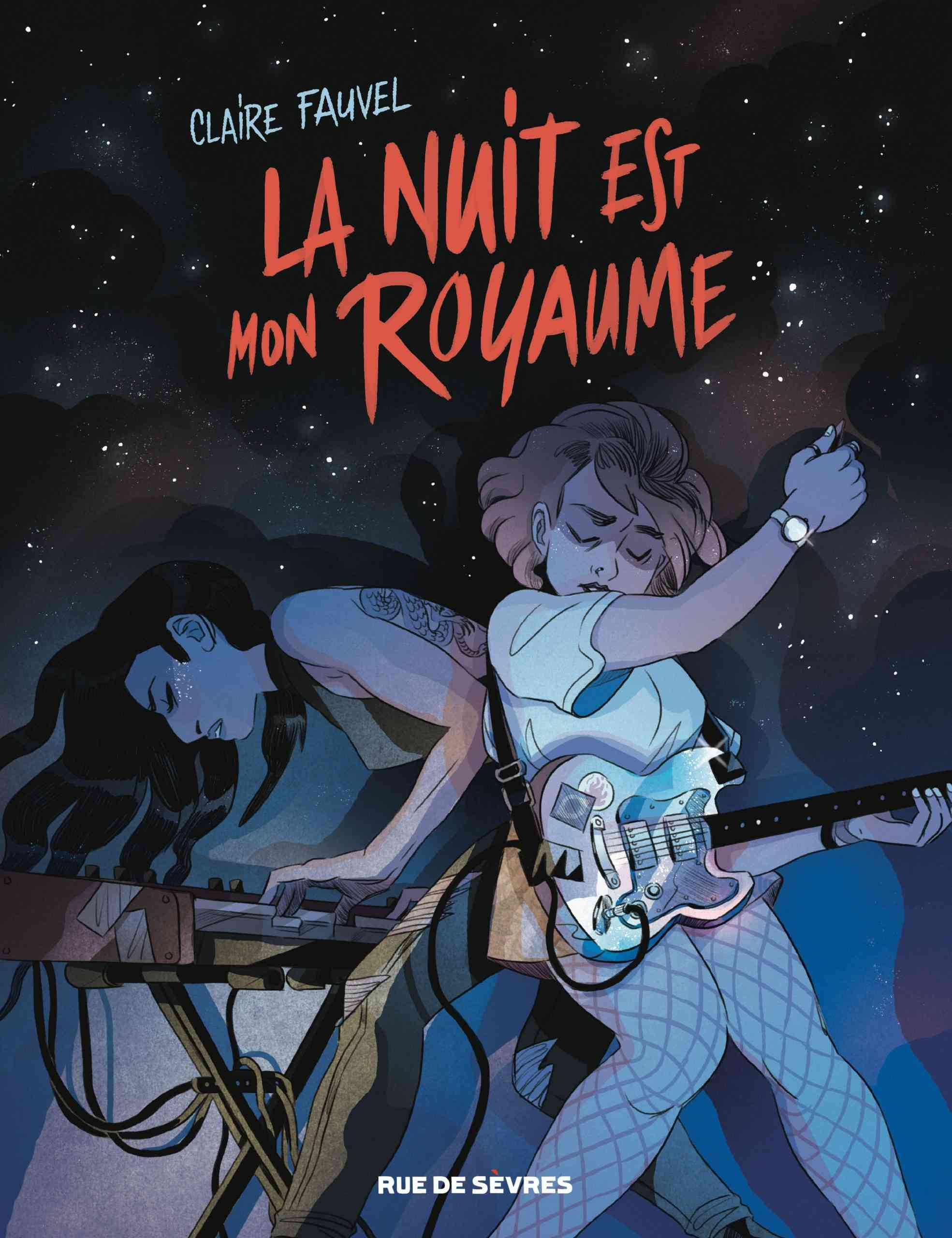La Nuit est mon royaume, le talent de Claire Fauvel