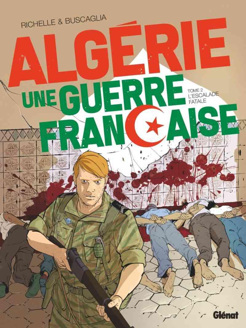Algérie, une guerre française