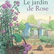 Le Jardin de Rose, chaud au cœur