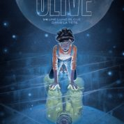 Olive, quand la fiction prend vie
