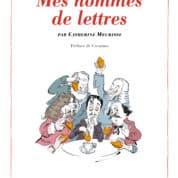 Archives : Catherine Meurisse, des femmes de tête et des hommes de lettres de bon goût