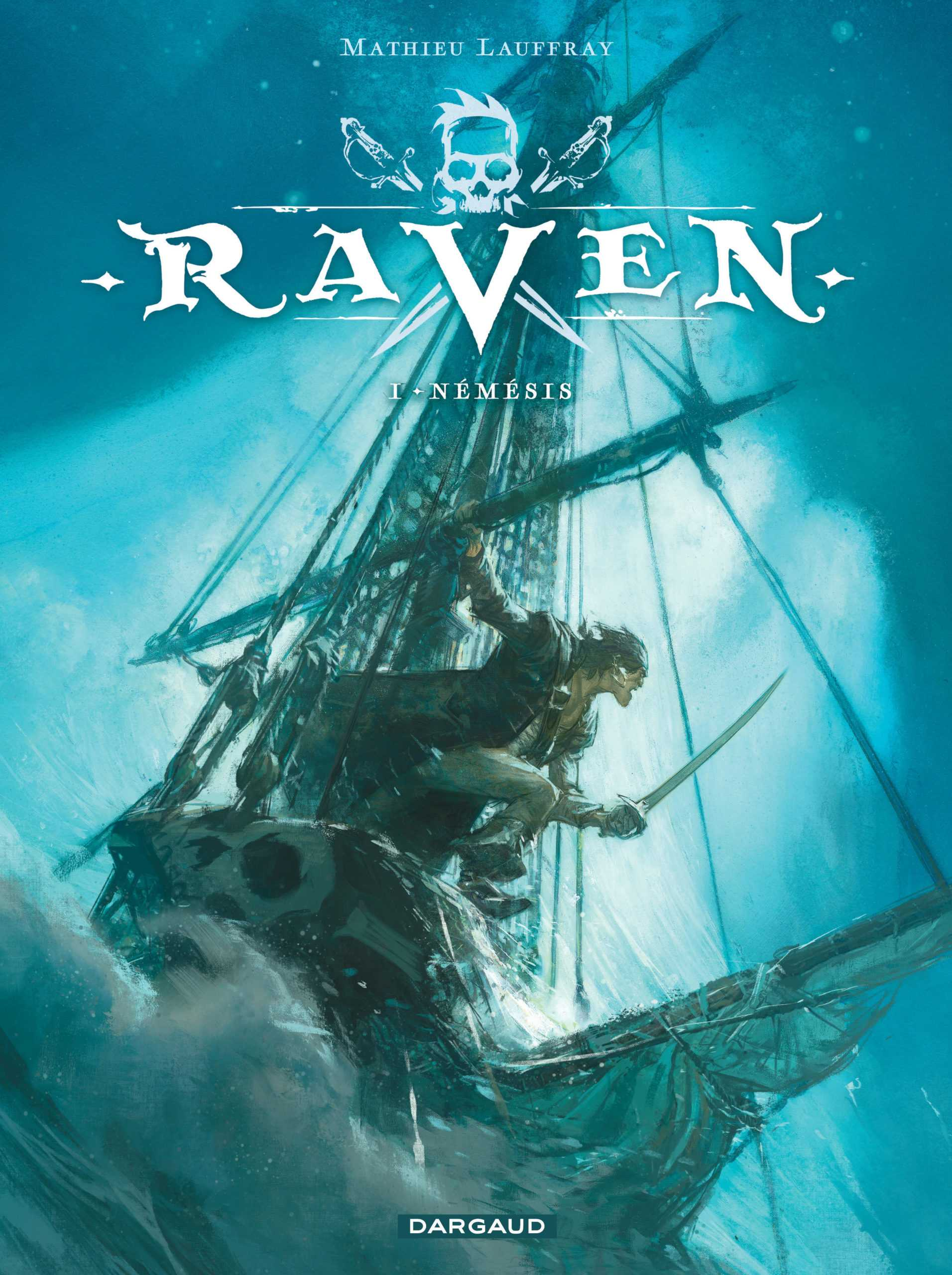 Raven, Lauffray et ses pirates partent à la chasse au trésor le 29 mai