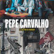 Pepe Carvalho T2, les spectres du passé