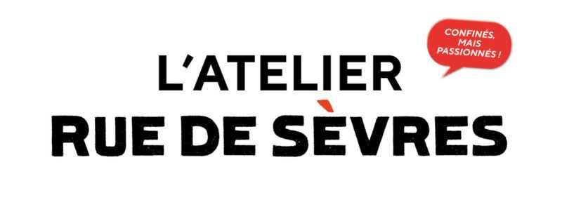L'atelier Rue de Sèvres