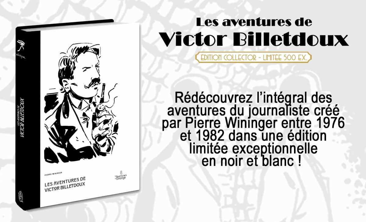 L'intégrale des aventures de Victor Billetdoux en financement participatif