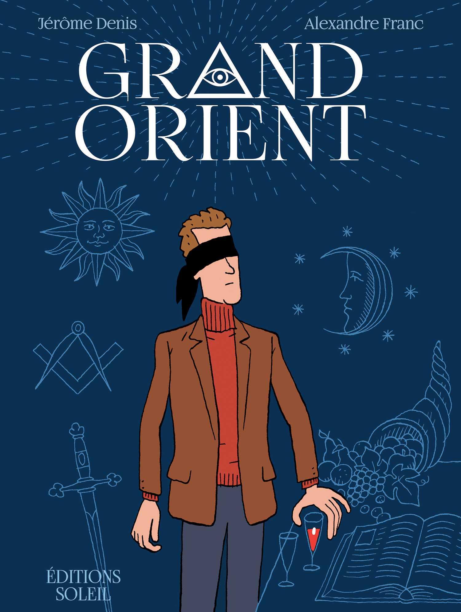 Grand Orient, petite initiation maçonnique