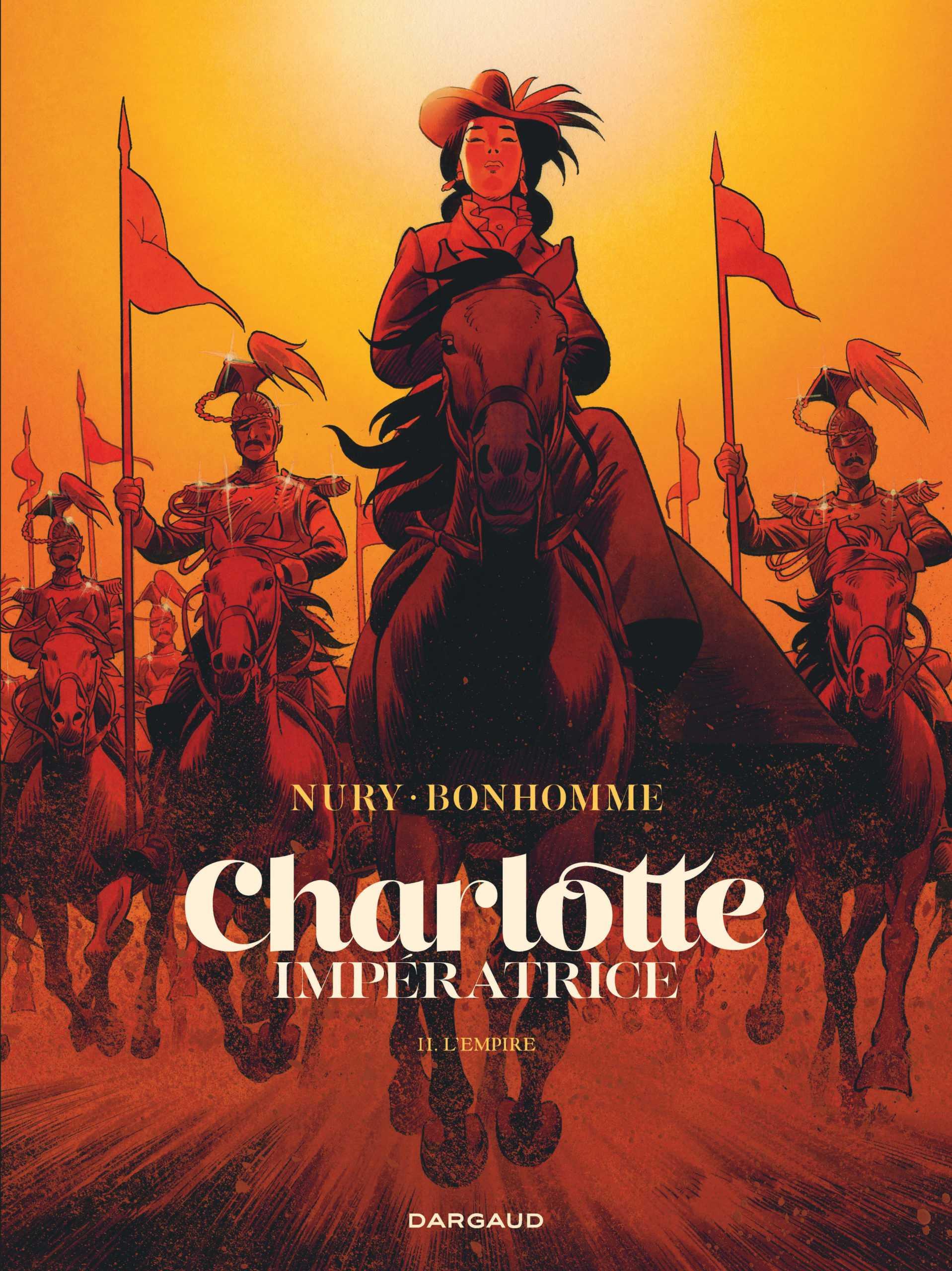 Charlotte impératrice II, de feu, de flammes et de cœur