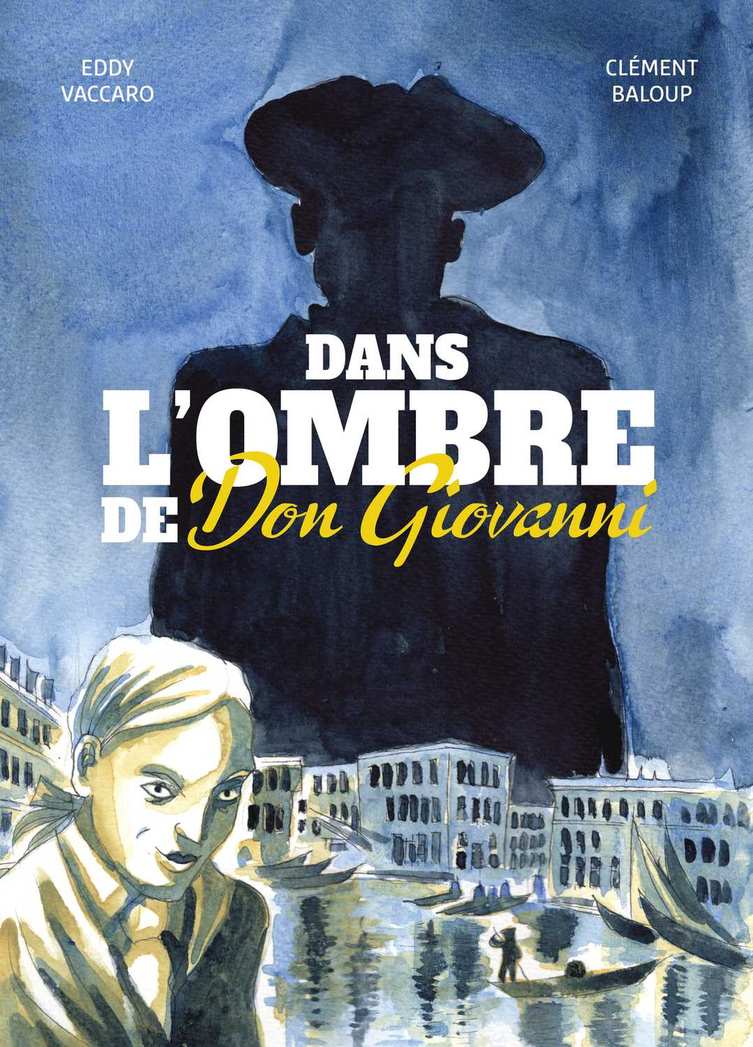 Dans l'ombre de Don Giovanni, au pays du talent