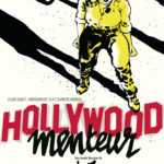 Hollywood Menteur, miroir aux illusions