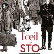 L'Œil du STO, une histoire française mal vécue