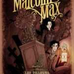 Malcolm Max, les cadavres se baladent