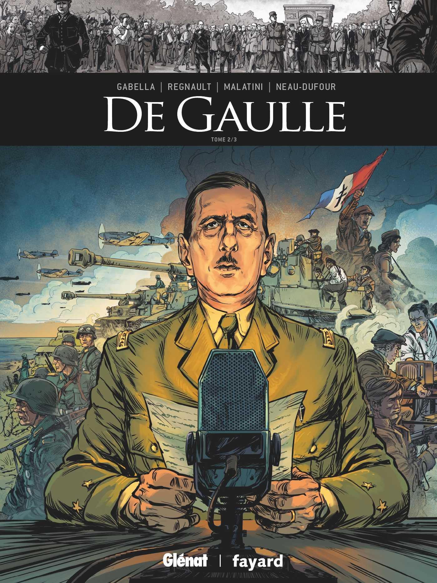 De Gaulle T2, le 18 juin 1940 il a sauvé la France