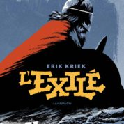 L'Exilé, les héros sont fatigués