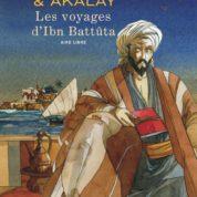 Les Voyages d'Ibn Battûta, premier touriste du monde