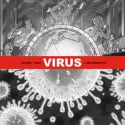Virus T2, fiction et réalité même combat