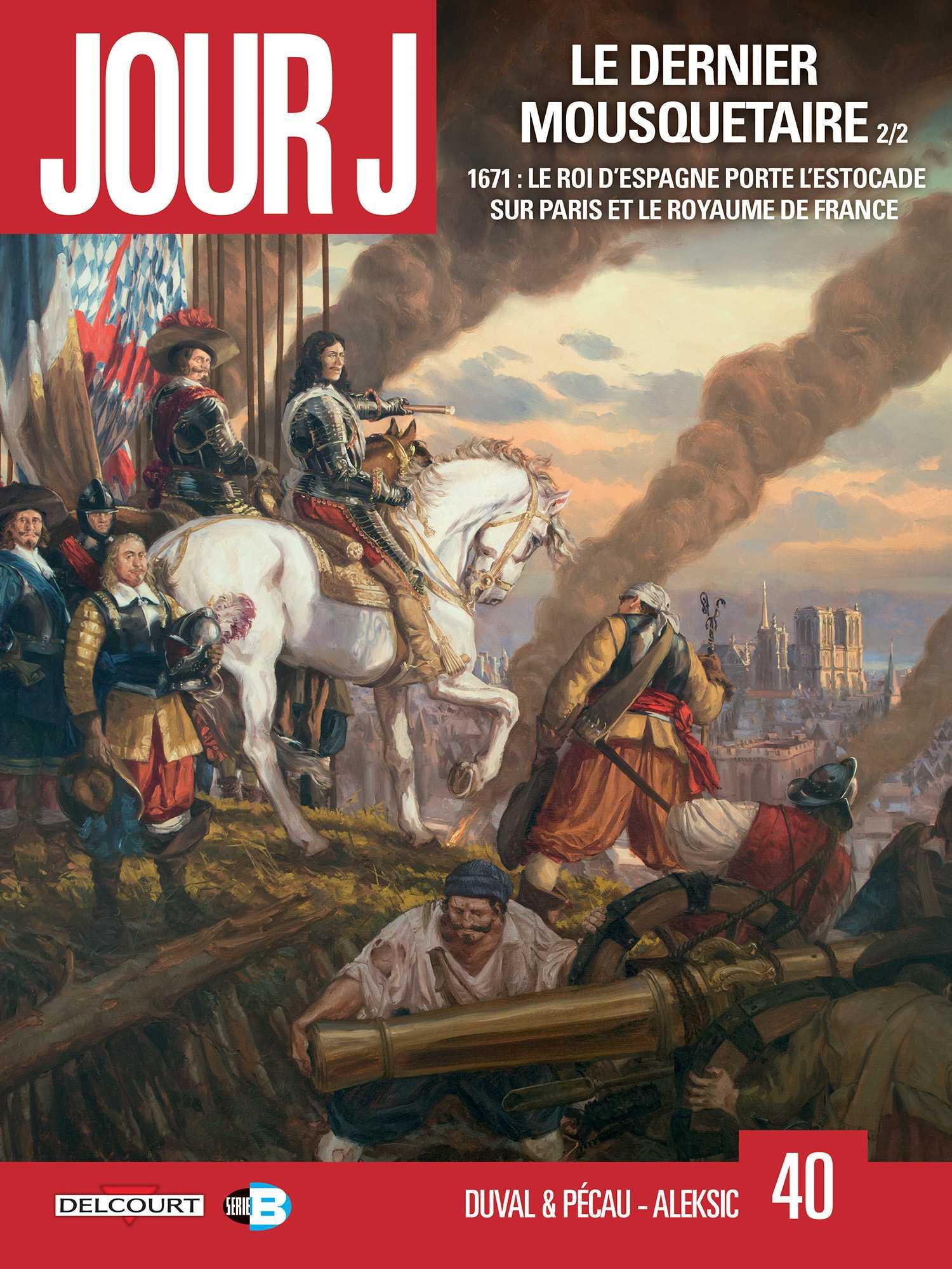 Jour J T40, Le Dernier mousquetaire et d'Artagnan mal en point