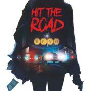 Hit the road, et ne reviens plus jamais