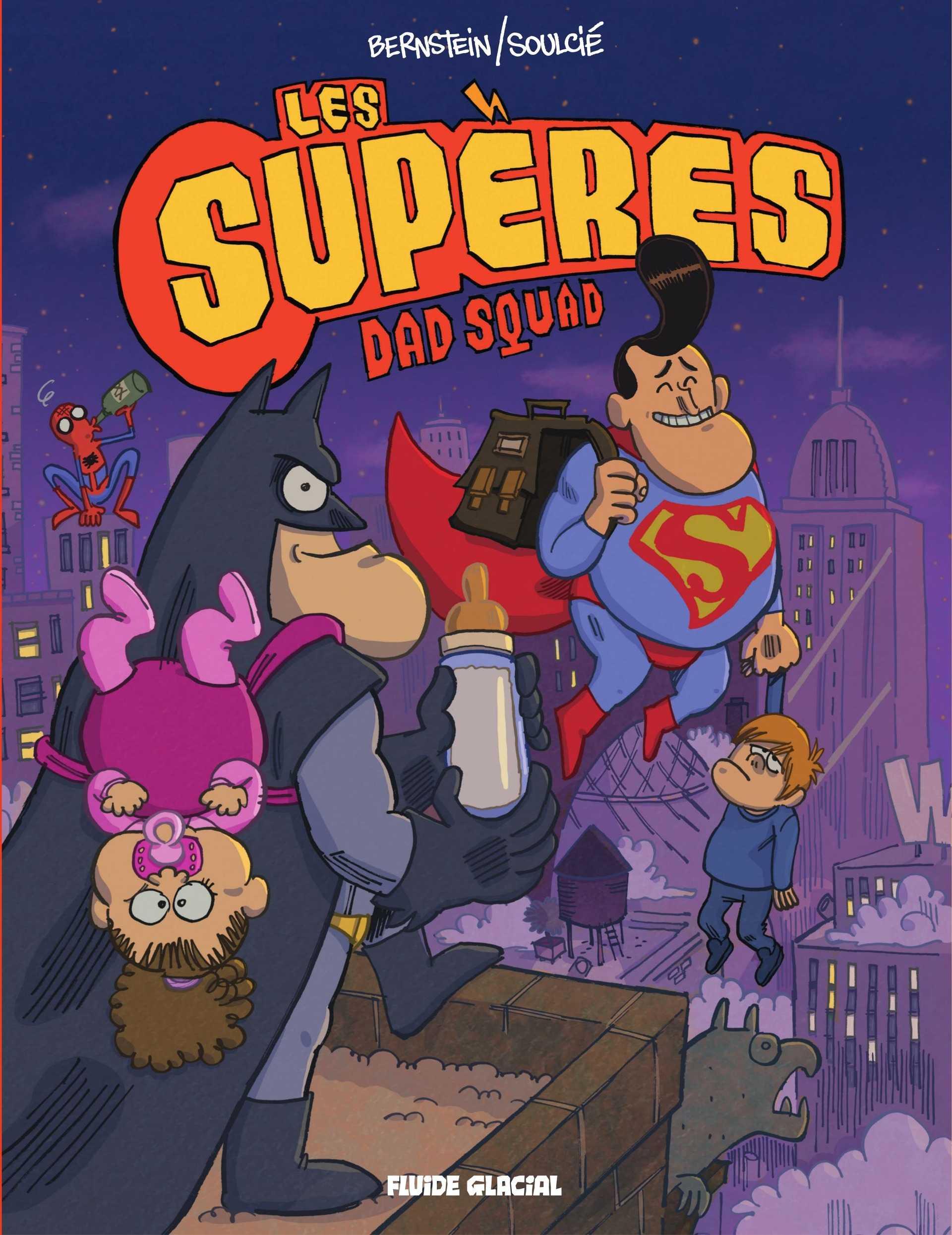 Les Supères Dad Squad, pas doués les paternels