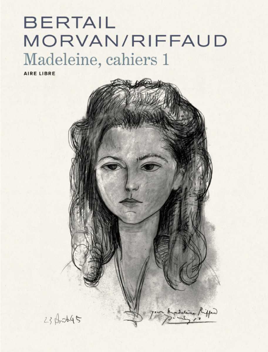 Cahiers Madeleine 1, Bertail, Morvan pour Riffaud