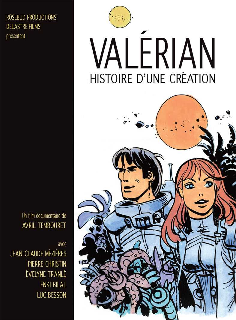 Valérian, histoire d'une création enfin en DVD
