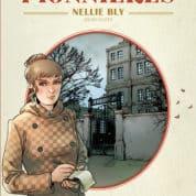 Pionnières, Nellie Bly vol au dessus d'un nid de coucou