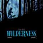 Wilderness, rédemption finale