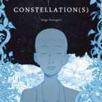 Constellation(s), doux et tendre