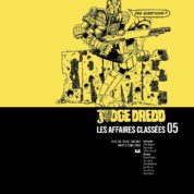 Judge Dredd affaires classées T5, un grand cru inclassable