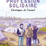 Profession solidaire, migrants et vocation