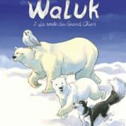Waluk T2, des ours et des hommes