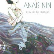 Anaïs Nin, libre et créatrice