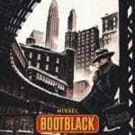 Bootblack T2, bonjour tristesse