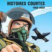 Buck Danny Histoires courtes, 1968-2020, un must
