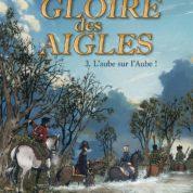 La Gloire des Aigles T3, nach Paris