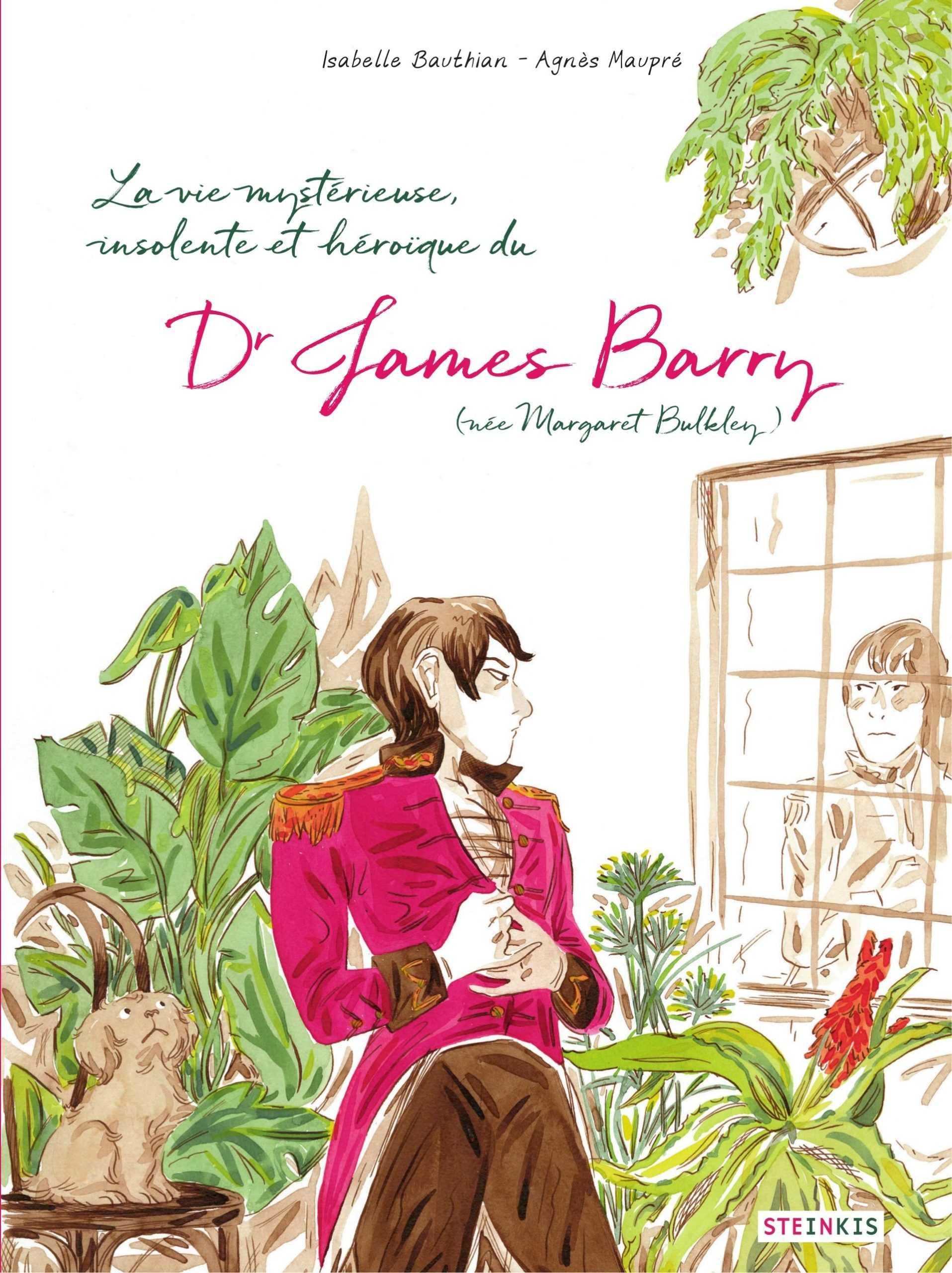 La vie mystérieuse, insolente et héroïque du Dr James Barry, époustouflant