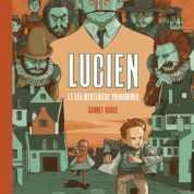 Lucien et les mystérieux phénomènes T2, le brigand de l'Île