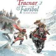 Tracnar et Faribol, deux compères en joyeuse vadrouille