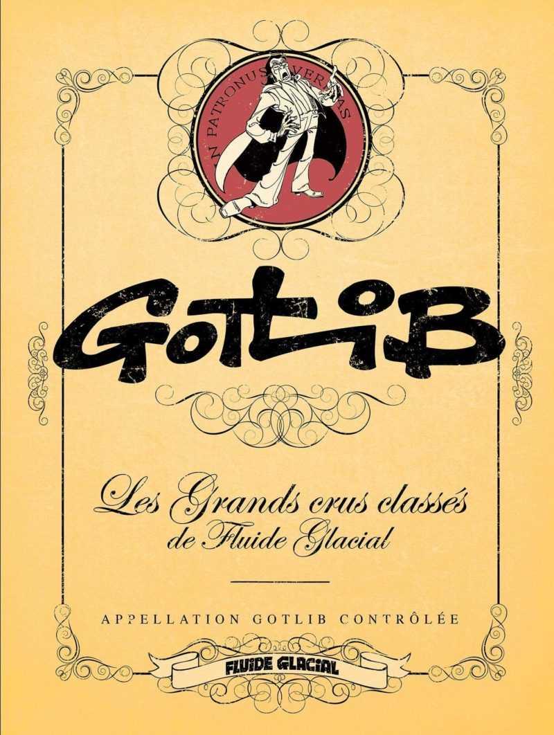 Gotlib, les Grands crus classés de Fluide Glacial