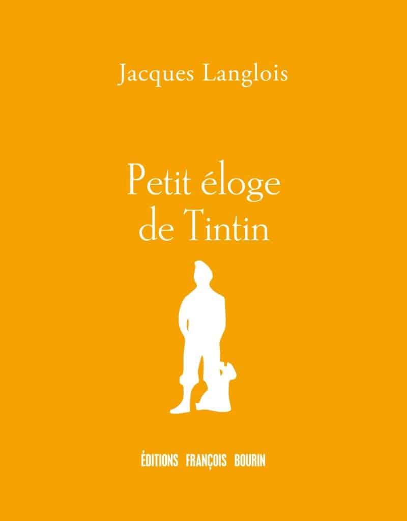 Petit éloge de Tintin