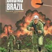 Bruno Brazil T2, de Mars à la jungle brésilienne