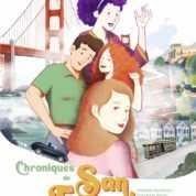 Chroniques de San Francisco, et des jours heureux