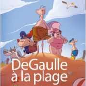 De Gaulle à la plage en série animée TV sur Arte dès le 2 novembre 2020